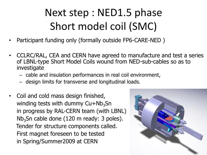 Next step : NED1.5 phase