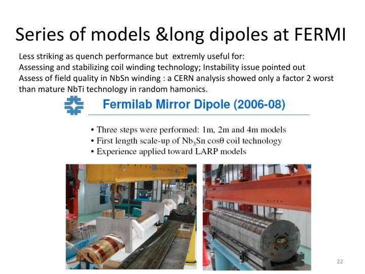 Series of models &long dipoles at FERMI