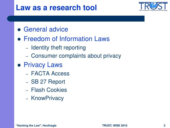 Law as a research tool