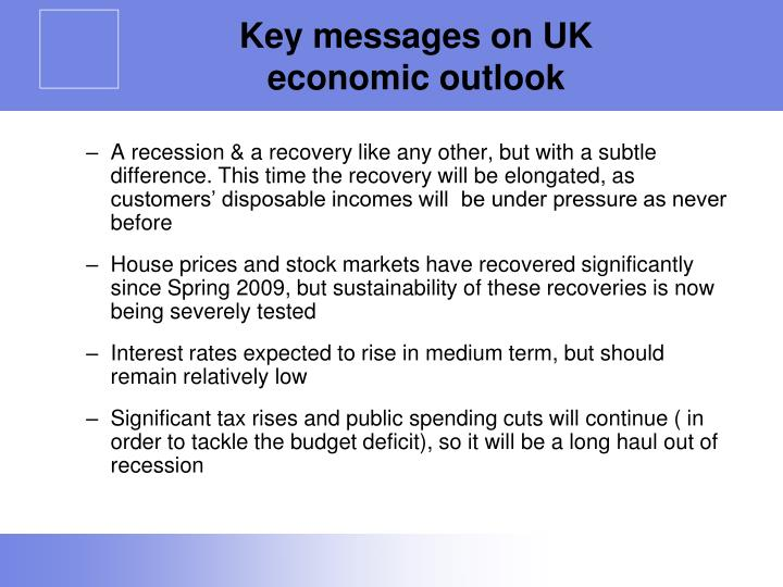 Key messages on UK economic outlook