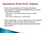 questions from prof kobara