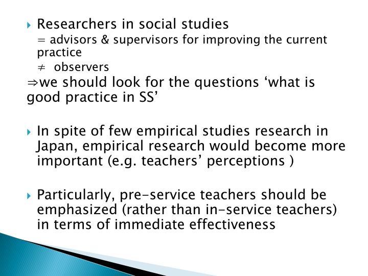 Researchers in social studies