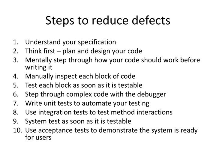 Steps to reduce defects