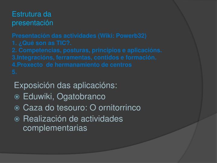 Estrutura da presentación