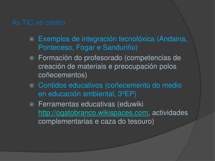 As TIC no centro