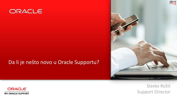 Da li je nešto novo u Oracle Supportu?