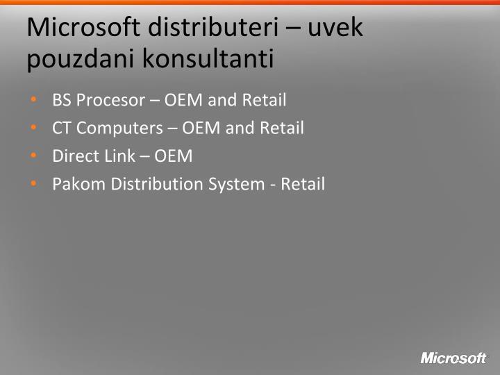Microsoft distributeri – uvek pouzdani konsultanti