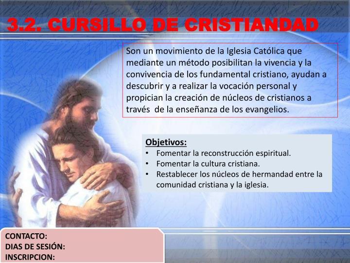 3.2. CURSILLO DE CRISTIANDAD