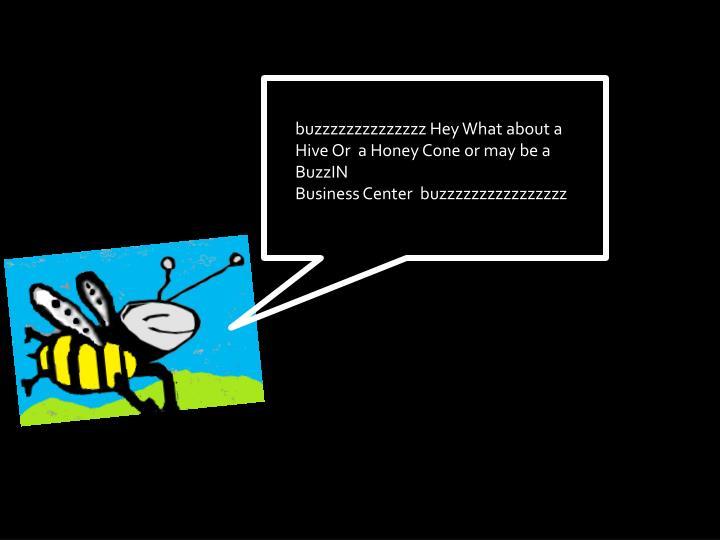 buzzzzzzzzzzzzzz
