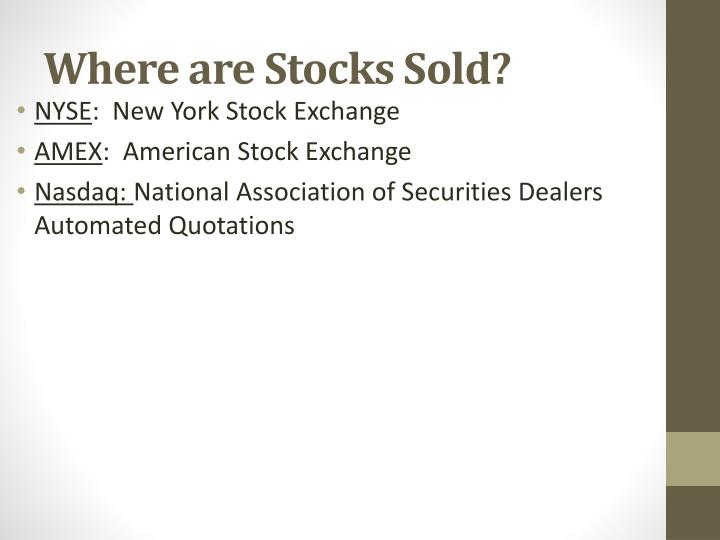 Where are Stocks Sold?