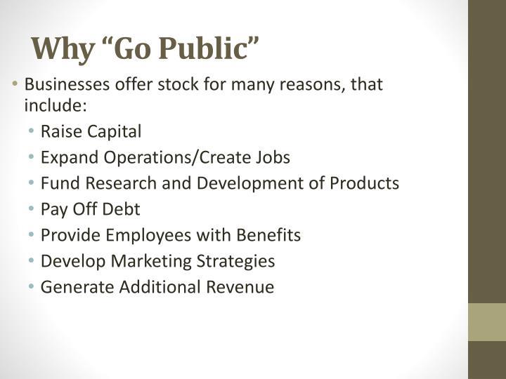 """Why """"Go Public"""""""