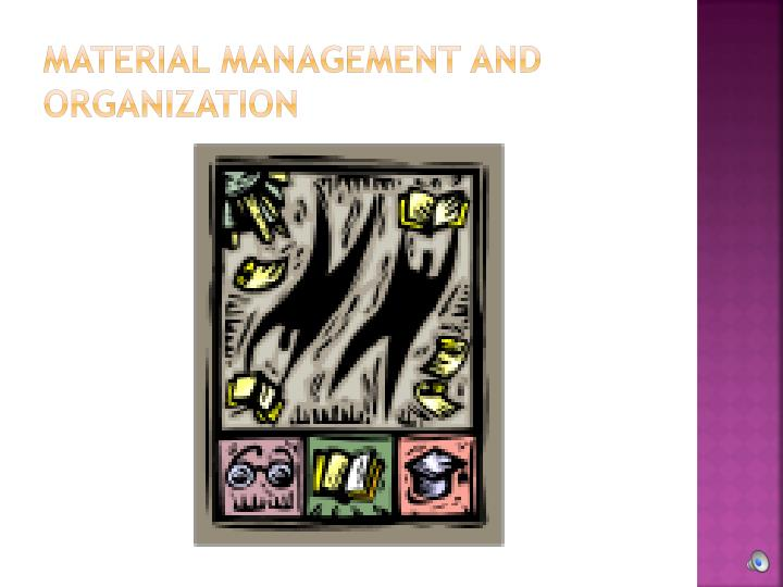 Material Management and Organization
