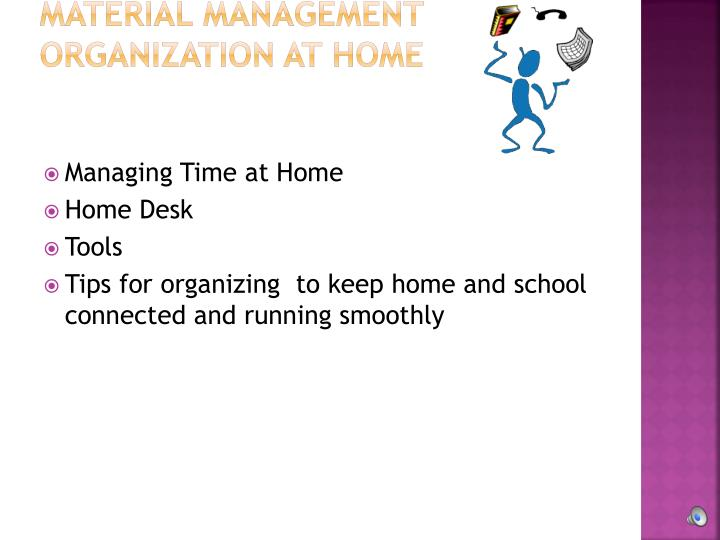 Material Management Organization at Home
