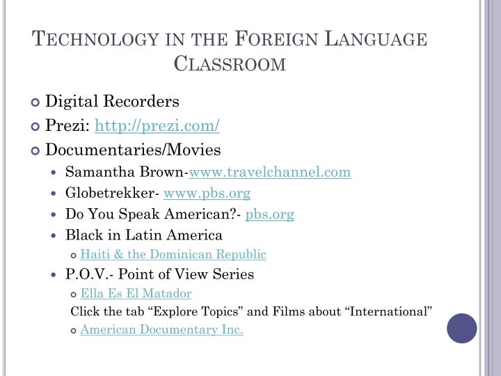 Technology in the Foreign Language Classroom