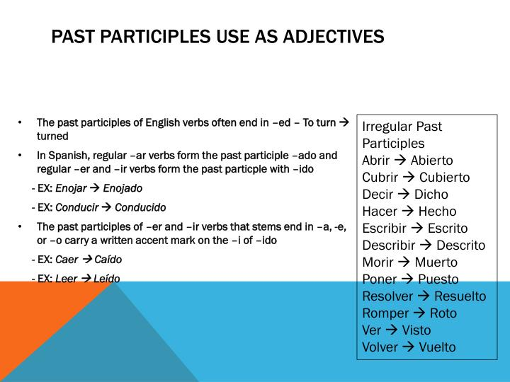 Past participles use as adjectives
