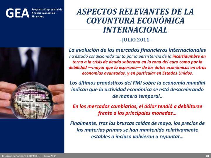 ASPECTOS RELEVANTES DE LA COYUNTURA ECONÓMICA INTERNACIONAL