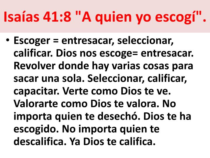 """Isaías 41:8 """"A quien yo escogí""""."""