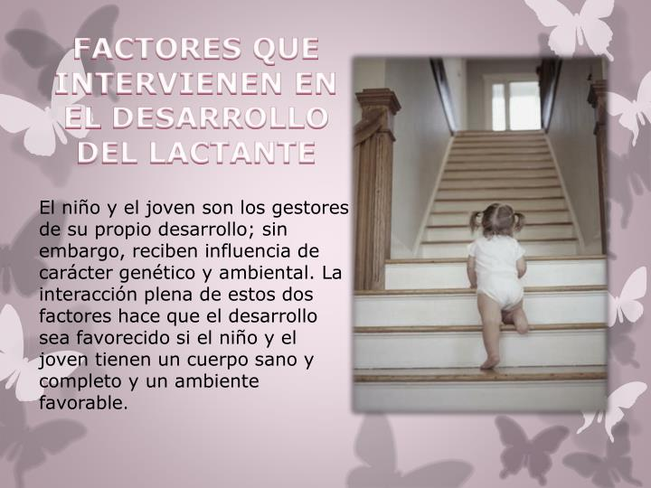 FACTORES QUE INTERVIENEN EN EL