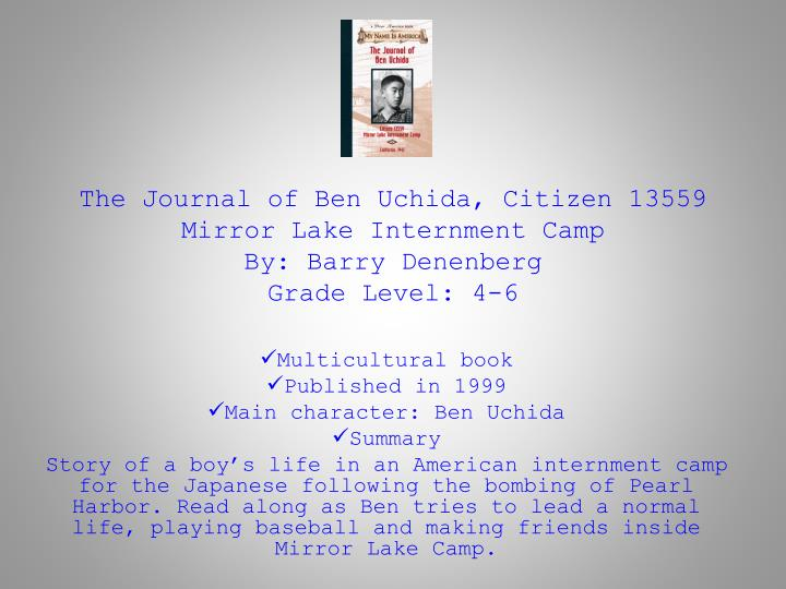 The Journal of Ben Uchida, Citizen 13559