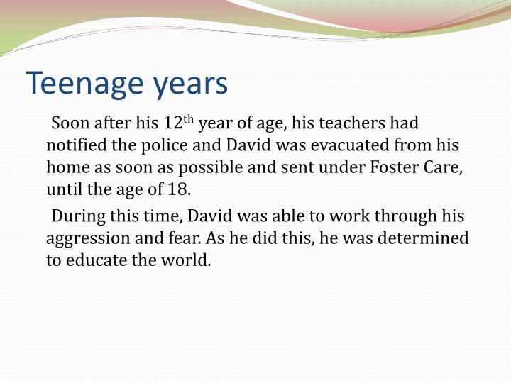 Teenage years