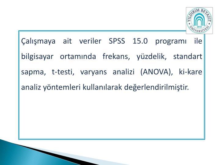 Çalışmaya ait veriler SPSS