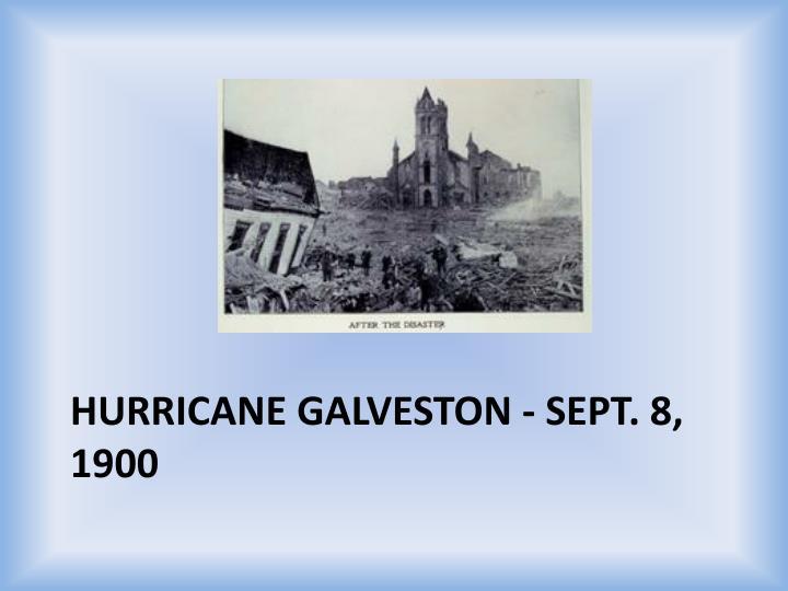 Hurricane Galveston - Sept. 8, 1900