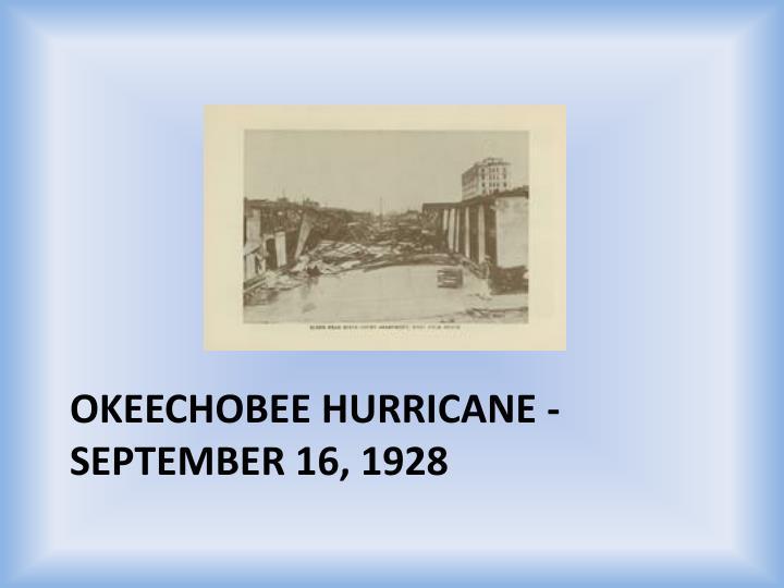 Okeechobee Hurricane - September 16, 1928