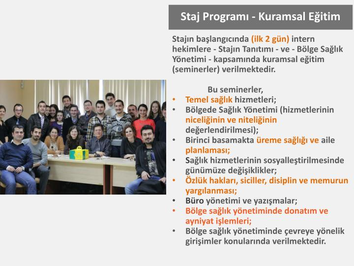 Staj Programı - Kuramsal Eğitim