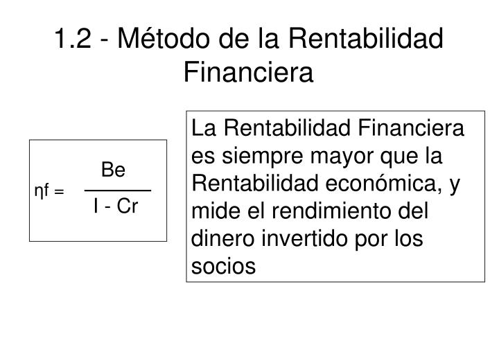 1.2 - Método de la Rentabilidad Financiera