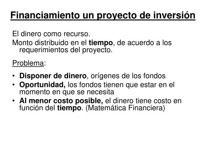 Financiamiento un proyecto de inversión