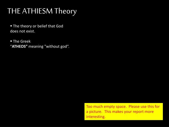 a description of the theories of the origin of the universe In order to be considered a scientific theory, there are three things your idea  it  doesn't explain everything about the origin of the universe.