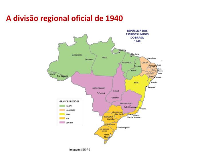 A divisão regional oficial de 1940