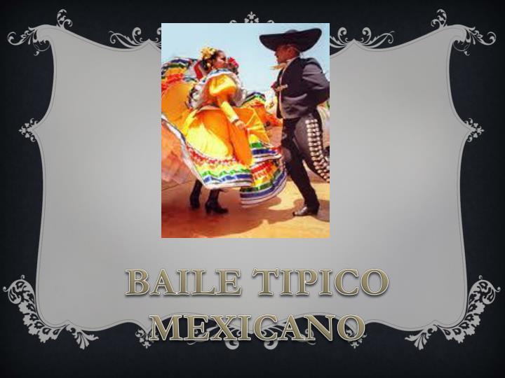 BAILE TIPICO MEXICANO
