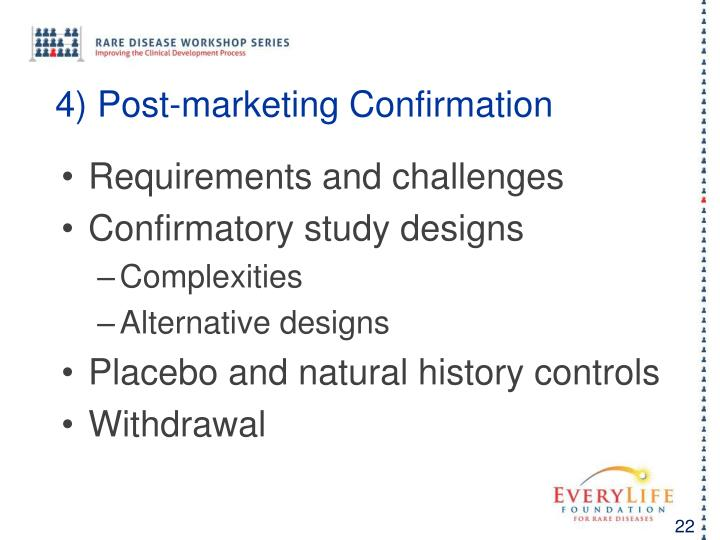 4) Post-marketing Confirmation
