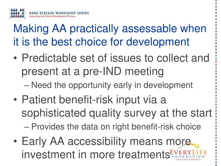 Making AA practically assessable when it is the best choice for development