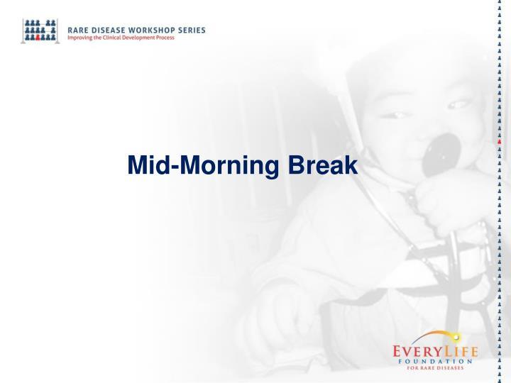 Mid-Morning Break