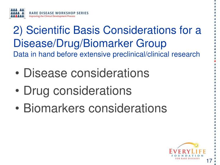 2) Scientific Basis Considerations for a Disease/Drug/Biomarker Group