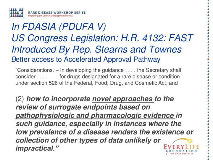 In FDASIA (PDUFA V)