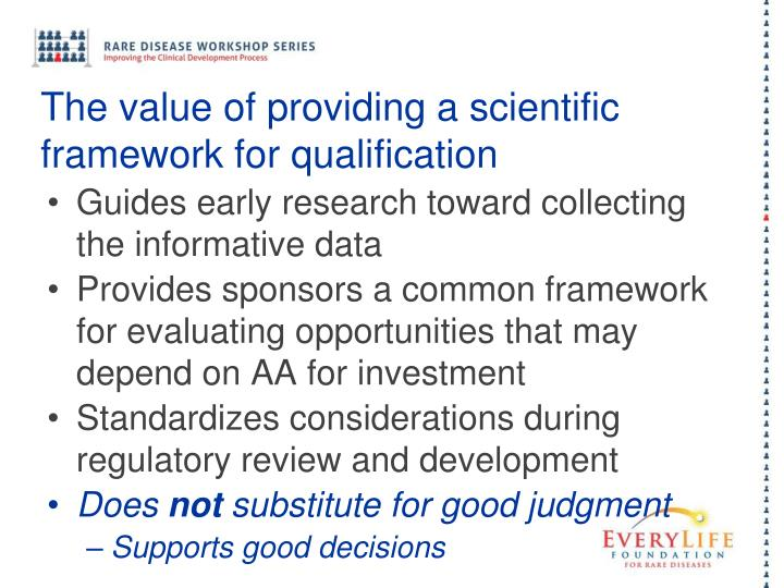 The value of providing a scientific framework for qualification