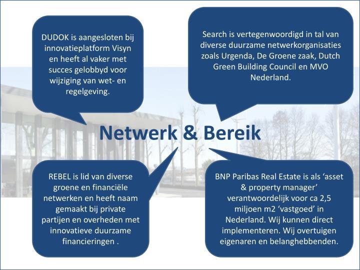 Search is vertegenwoordigd in tal van diverse duurzame netwerkorganisaties zoals