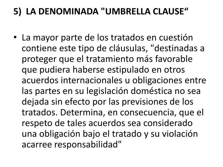 """LA DENOMINADA """"UMBRELLA CLAUSE"""