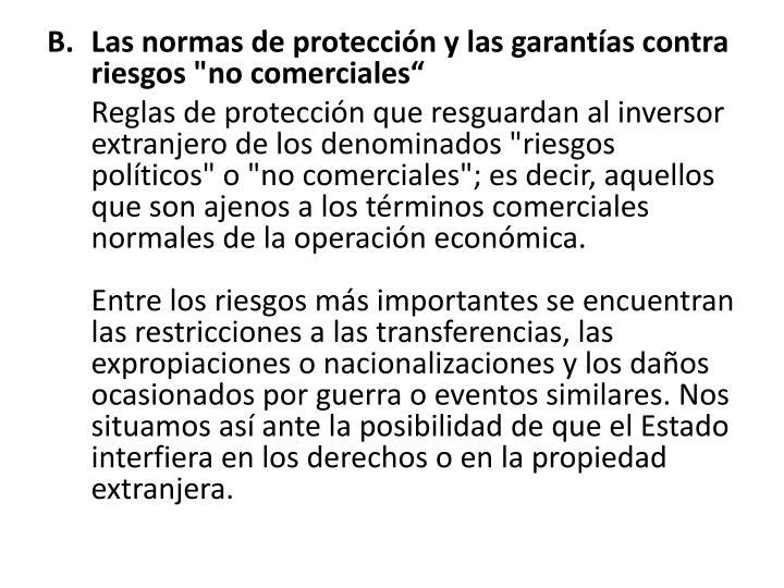 """Las normas de protección y las garantías contra riesgos """"no comerciales"""""""