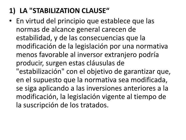"""LA """"STABILIZATION CLAUSE"""