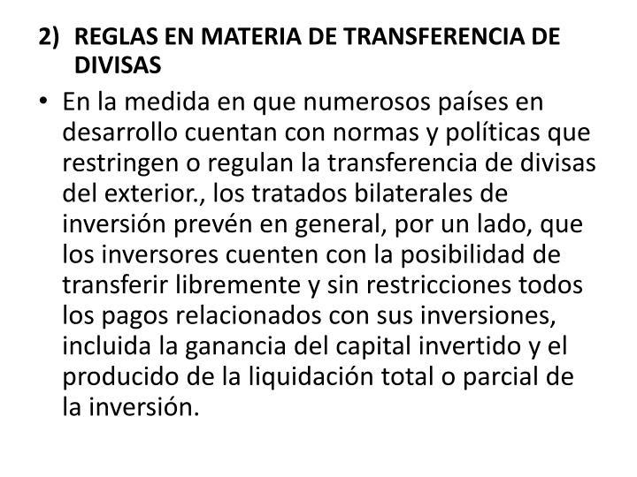 REGLAS EN MATERIA DE TRANSFERENCIA DE DIVISAS