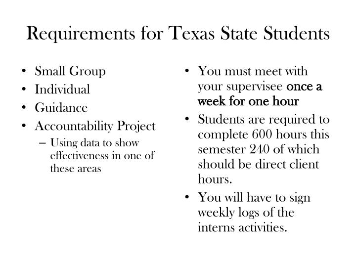 Requirements for Texas State Students