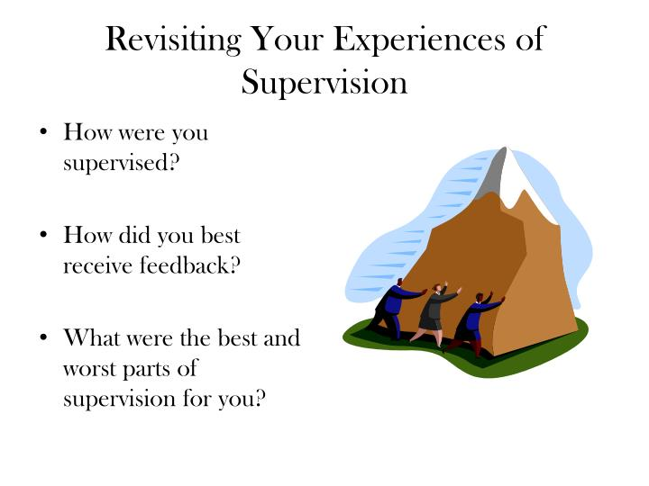 Revisiting Your Experiences of Supervision