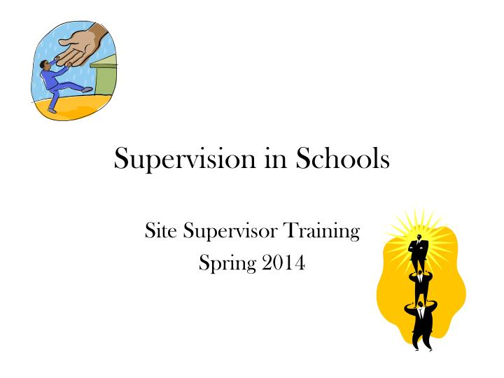 Supervision in schools