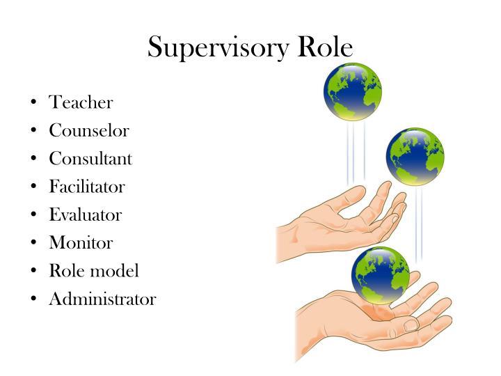 Supervisory Role