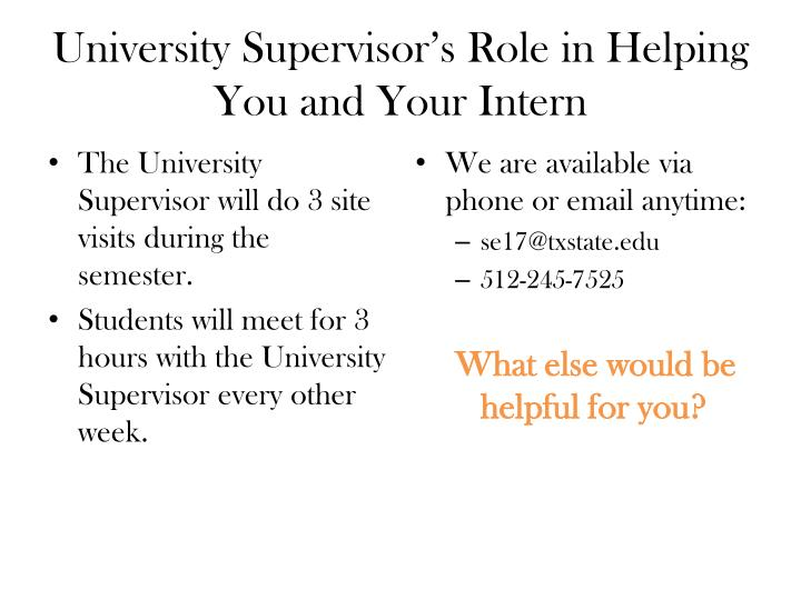 University Supervisor's Role in Helping You and Your Intern