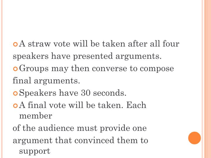 A straw vote will be taken
